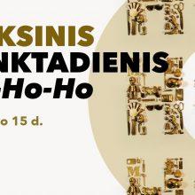 Auksinis HO-HO-HO penktadienis Kultūros fabrike