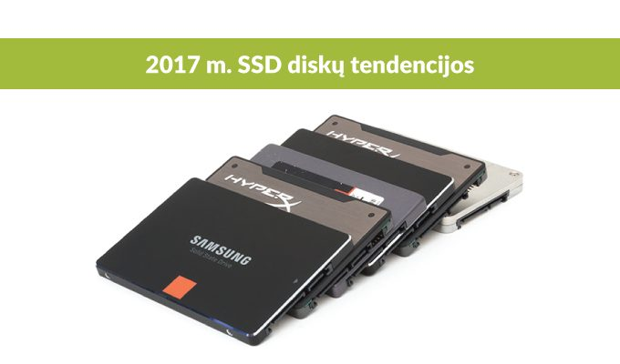 Pagrindinės SSD diskų tendencijos