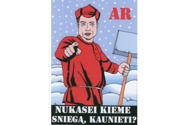 Jei meras liepė kast sniegą, vadinasi, reikia