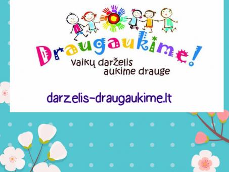 Skelbimas - Darzelis DRAUGAUKIME Kauno senamiestyje